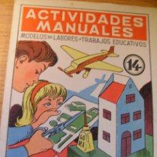 Libros de segunda mano: ACTIVIDADES MANUALES 14 - SALVATELLA 1959. Lote 42877565