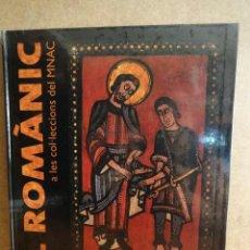 Libros de segunda mano: EL ROMÀNIC A LES COL·LECCIONS DEL M.N.A.C / MANUEL CASTIÑEIRAS I JORDI CAMPS. - 2009. PRECINTADO. Lote 51012965