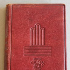 Libros de segunda mano: AGUILAR - COLECCION : CRISOL - Nº 001 - DISRAELI - ANDRÉ MAUROIS . Lote 42901426