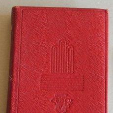 Libros de segunda mano: AGUILAR - COLECCION : CRISOL - Nº 025 - LOS NOVIOS - ALESSANDRO MANZONI. Lote 42903665