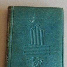 Libros de segunda mano: AGUILAR - COLECCION : CRISOL - Nº 046 - TRES COMEDIAS - JOSE MARIA PEMAN. Lote 42904045