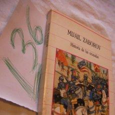 Gebrauchte Bücher - HISTORIA DE LAS CRUZADAS - MIJAIL ZABOROV - 42919301