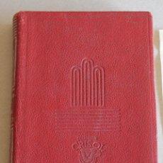 Libros de segunda mano: AGUILAR - COLECCION : CRISOL - Nº 101 - LA HERMANA SAN SULPICIO - ARMANDO PALACIO VALDES. Lote 42926846