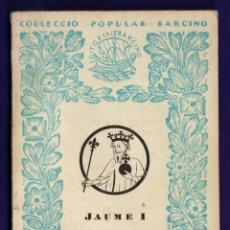 Libros de segunda mano: MINI LIBRO - CRONICA - JAUME I - VOL. IV - COL. POPULAR BARCINO - Nº 185 - ED. BARCINO - AÑO 1960 JB. Lote 42936529