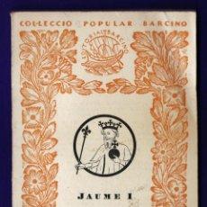 Libros de segunda mano: MINI LIBRO - CRONICA - JAUME I - VOL. V - COL. POPULAR BARCINO - Nº 186 - ED. BARCINO - AÑO 1960 JB. Lote 42936588