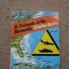 Libros de segunda mano: EL TRIÁNGULO DE LAS BERMUDAS. CHARLES BERLITZ. PLAZA & JANÉS, 1981.. Lote 42958289
