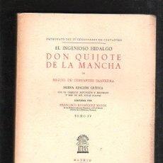 Libros de segunda mano: DON QUIJOTE DE LA MANCHA. MIGUEL DE CERVANTES. TOMO IV. EDICIONES ATLAS MADRID. 1948. NUMERADA. LEER. Lote 42966583