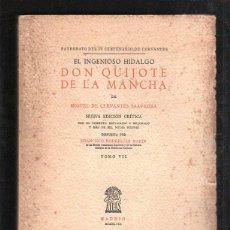 Libros de segunda mano: DON QUIJOTE DE LA MANCHA. MIGUEL DE CERVANTES. TOMO VII. EDICIONES ATLAS MADRID. 1948. NUMERADA.LEER. Lote 42966600