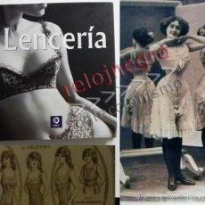 Libros de segunda mano: LENCERÍA LIBRO - FOTOS GRABADOS LÁMINAS MUY ILUSTRADO HISTORIA MODA ROPA FEMENINA FOTOGRAFÍA ERÓTICA. Lote 42980407