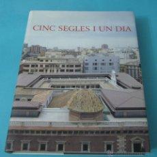 Libros de segunda mano: CINC SEGLES I UN DIA. UNIVERSITAT DE VALÈNCIA. Lote 43003409