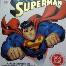 Libros de segunda mano: SUPERMAN GUIA DEFINITIVA (SELECTA VISION.2004) - TAPA DURA. Lote 43009396