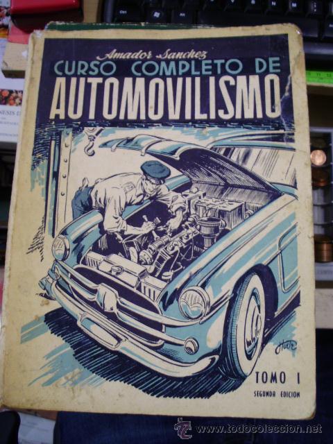 CURSO COMPLETO DE AUTOMOBILISMO. TOMO I. MOTORES (MADRID, 1956) (Libros de Segunda Mano - Ciencias, Manuales y Oficios - Otros)