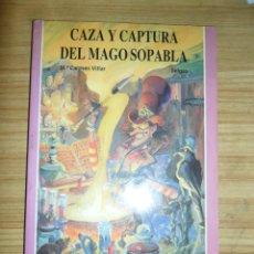 Libros de segunda mano: CAZA Y CAPTURA DEL MAGO SOPABLA (S.O.S. TU LIBRO JUEGO DE AVENTURAS Nº 9) JÚCAR. Lote 43037625