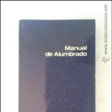 Libros de segunda mano: MANUAL DE ALUMBRADO, PHILIPS, 1976.. Lote 43079258