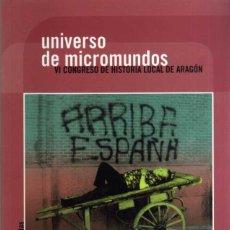Libros de segunda mano: UNIVERSO DE MICROMUNDOS - VI CONGRESO DE HISTORIA LOCAL DE ARAGON - INSTITUCION FERNANDO EL CATOLICO. Lote 43126542