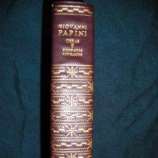 Libros de segunda mano: GIOVANNI PAPINI OBRAS AGUILAR TOMO II BIOGRAFÍAS-RETRATOS. Lote 43159730