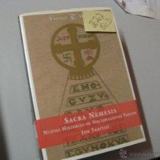 Libros de segunda mano: SACRA NEMESIS JON JUARISTINUEVAS HISTORIAS DE NACIONALISTAS VASCOS2 €. Lote 43164329