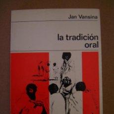 Libros de segunda mano: LA TRADICIÓN ORAL - JAN VANSINA. Lote 43186165