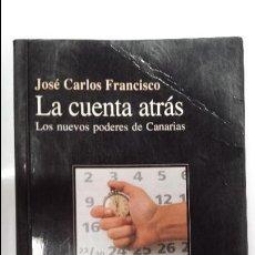 Libros de segunda mano: LIBRO-LA CUENTA ATRAS - JOSE CARLOS FRANCISCO. Lote 43188324