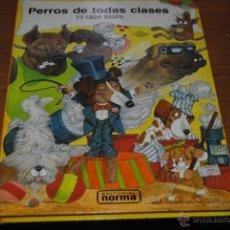 Libros de segunda mano: C62 LIBRO DIORAMA TROQUELADO 3 D POP UP PERROS DE TODAS CLASES UN LIBRO MAGICO NORMA EDITORIAL. Lote 43226446