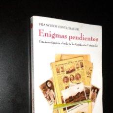 Libros de segunda mano: ENIGMAS PENDIENTES. EXPEDIENTES X ESPAÑOLES / FRANCISCO CONTRERAS GIL. Lote 43209208