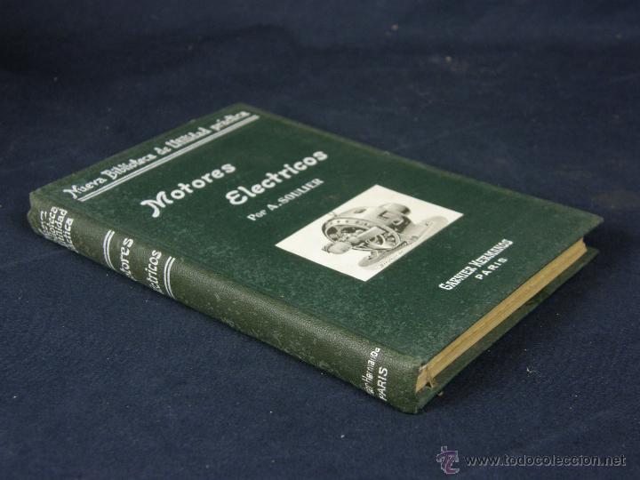 Libros de segunda mano: nueva biblioteca de utilidad práctica Motores eléctricos A. Soulier Garnier hermanos Paris - Foto 2 - 43214204