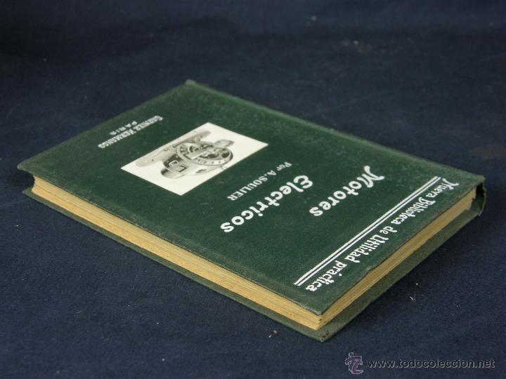 Libros de segunda mano: nueva biblioteca de utilidad práctica Motores eléctricos A. Soulier Garnier hermanos Paris - Foto 3 - 43214204