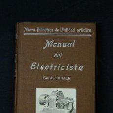 Libros de segunda mano: NUEVA BIBLIOTECA DE UTILIDAD PRÁCTICA MANUAL DEL ELECTRICISTA GARNIER HERMANOS PARIS. Lote 43214255
