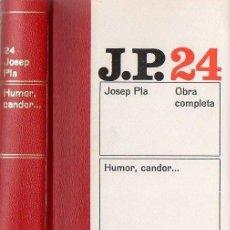 Livros em segunda mão: JOSEP PLA / OBRA COMPLETA 24 ED DESTINO 1973 1ª EDICIÓ HUMOR CANDOR ... CINEMA FUTBOL FELICITAT MODA. Lote 43297396