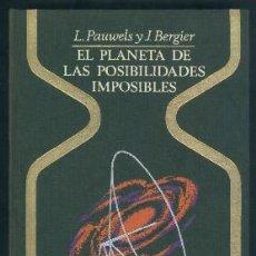 Libros de segunda mano: EL PLANETA DE LAS POSIBILIDADES IMPOSIBLES A-X-875. Lote 171662019