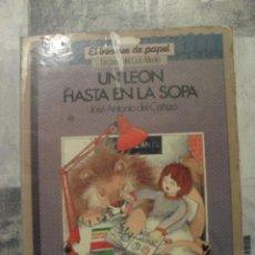 Libros de segunda mano: EL BOSQUE DE PAPEL, UN LEON HASTA EN LA SOPA, LECTURAS CICLO MEDIO. Lote 43321230