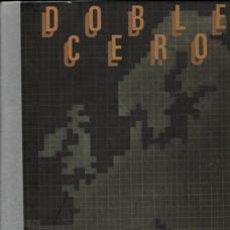 Libros de segunda mano: DOBLE CERO, LOS TEMAS DE 1987. Lote 43329417