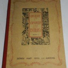 Libros de segunda mano: ¿QUIERE USTED CONOCER LOS ESTILOS? VOLUMEN II - EDITORIAL RAMON SOPENA. 1942 - LOS ESTILOS MEDIEVALE. Lote 43359363