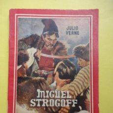Libros de segunda mano: JULIO VERNE. MIGUEL STROGOFF. Lote 43363660