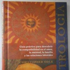 Libros de segunda mano: ASTROLOGIA CHRISTOPHER ODLE CIRCULO DE LECTORES 1997. Lote 43364891