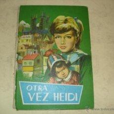 Libros de segunda mano - OTRA VEZ HEIDI - COLECCION JUVENIL - FERMA 1961 - 43369122