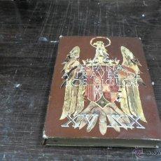 Libros de segunda mano: ALAN LLOYD, ESPAÑA A TRAVES DE LOS SIGLOS, PLAZA JANES, 1 ED. 1970. Lote 43374646
