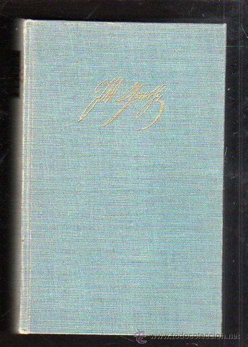 GOETHE. HISTORIA DE UN HOMBRE POR EMIL LUDWIG. 2º EDICION. EDITORIAL JUVENTUD, 1965. (Libros de Segunda Mano (posteriores a 1936) - Literatura - Otros)