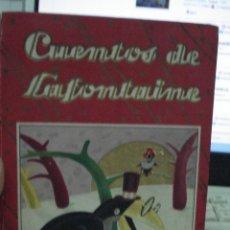 Libros de segunda mano: CUENTOS DE LAFONTAINE, JUAN DE LA FONTAINE. Lote 43394076