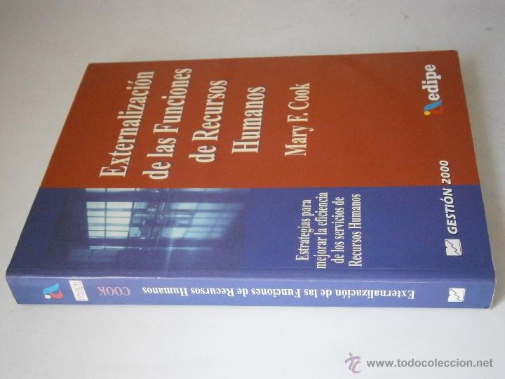 Libros de segunda mano: EXTERNALIZACION DE LAS FUNCIONES DE RECURSOS HUMANOS Mary Cook Edipe 1 edicion 1999 - Foto 2 - 43402102