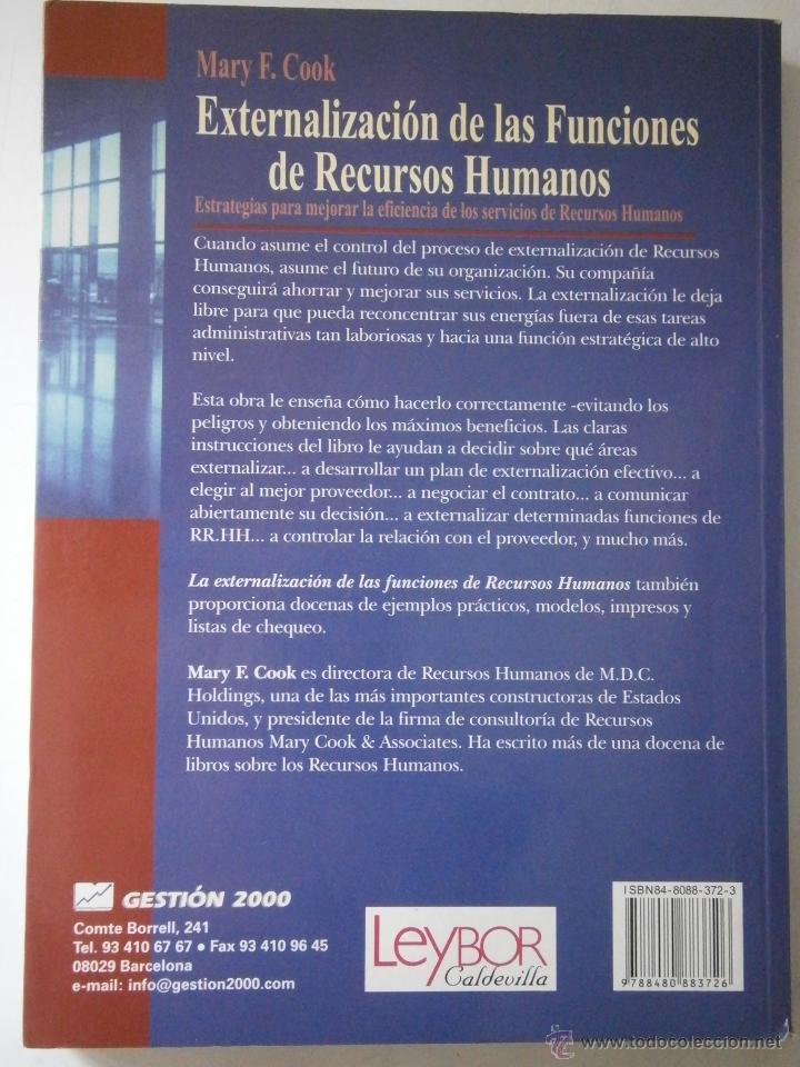 Libros de segunda mano: EXTERNALIZACION DE LAS FUNCIONES DE RECURSOS HUMANOS Mary Cook Edipe 1 edicion 1999 - Foto 3 - 43402102