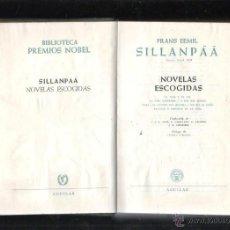 Libros de segunda mano: BIBLIOTECA PREMIOS NOBEL. SILLANPÄÄ. NOVELAS ESCOGIDAS. EDITORIAL AGUILAR. 1956. Lote 43411125