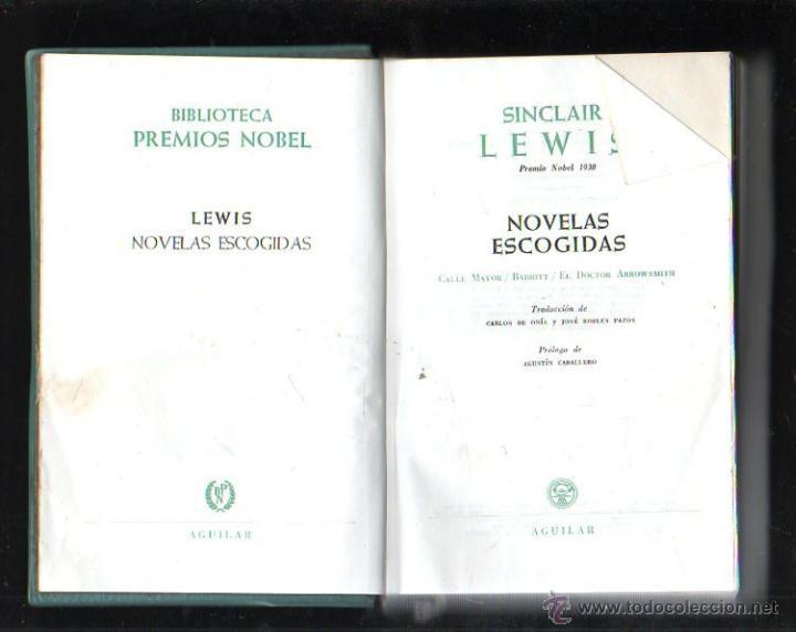 BIBLIOTECA PREMIOS NOBEL. LEWIS. NOVELAS ESCOGIDAS. EDITORIAL AGUILAR. 1957 (Libros de Segunda Mano (posteriores a 1936) - Literatura - Otros)