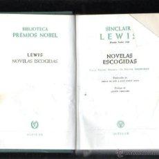 Libros de segunda mano: BIBLIOTECA PREMIOS NOBEL. LEWIS. NOVELAS ESCOGIDAS. EDITORIAL AGUILAR. 1957. Lote 137881058