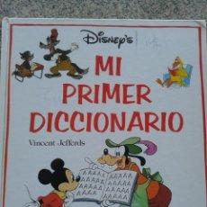 Libros de segunda mano: MI PRIMER DICCIONARIO -- VINCENT JEFFERDS -- DISNEY --. Lote 43413698