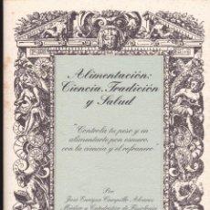 Libros de segunda mano: ALIMENTACIÓN: CIENCIA, TRADICIÓN Y SALUD·· REFRANES · REFRANERO · PESO · ALIMENTARSE. Lote 77062814