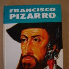 Libros de segunda mano: FRANCISCO PIZARRO (COL. VIDAS ILUSTRES) - JUAN IGNACIO HERRERA. Lote 43425014