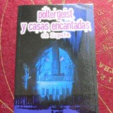 Libros de segunda mano: POLTERGEIST Y CASAS ENCANTADAS EN ESPAÑA. - CONTRERAS GIL, FRANCISCO. Lote 43432111