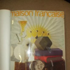 Libros de segunda mano: LA MAISON FRANÇAISE. VARIOS NUMEROS ENCUADERNADOS. MUY BUEN ESTADO. LEER. Lote 43435944