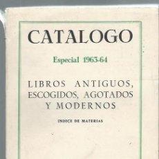 Libros de segunda mano: CATÁLOGO ESPECIAL 1963-64, LIBROS ANTIGUOS ESCOGIDOA AGOTADOS Y MDOERNOS,LIB.EL CALLEJÓN MADRID 1963. Lote 43457214